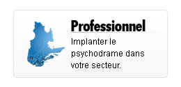 Implantation du psychodrame
